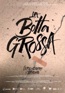 la botta grossa locandina cinema